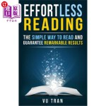 【中商海外直订】Effortless Reading: The Simple Way to Read and Guar