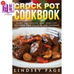 【中商海外直订】Crock Pot Cookbook: Easy, Delicious, and Healthy Re