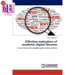 【中商海外直订】Effective Evaluation of Academic Digital Libraries