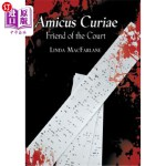 【中商海外直订】Amicus Curiae: Friend of the Court
