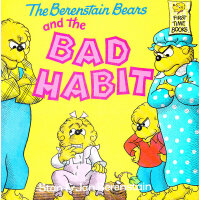 The Berenstain Bears and the Bad Habit 《贝贝熊的坏习惯》 ISBN 978039