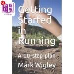 【中商海外直订】Getting Started in Running: A 10-step plan