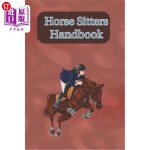 【中商海外直订】Horse Sitters Handbook: Write Down Your Feeding, Gr