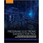 【预订】Preserving Electronic Evidence for Trial 9780128093351