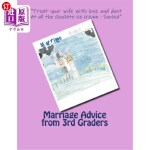【中商海外直订】Marriage Advice from 3rd Graders: Marriage Advice f
