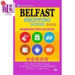 【中商海外直订】Belfast Shopping Guide 2020: Best Rated Stores in B