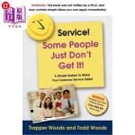 【中商海外直订】Service! Some People Just Don't Get It!: A Simple a