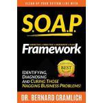 【预订】S.O.A.P. Framework: Identifying, Diagnosing, and Curing