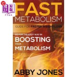 【中商海外直订】Fast Metabolism Guide for Faster Weight Loss: Go fo