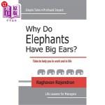 【中商海外直订】Why Do Elephants Have Big Ears?: Tales To Help You