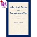 【中商海外直订】Musical Form and Transformation: Four Analytic Essa