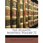【预订】The Atlantic Monthly, Volume 72