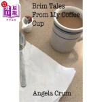 【中商海外直订】Brim Tales From My Coffee Cup