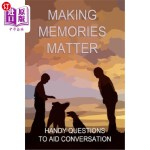【中商海外直订】Making Memories Matter: Handy Question to Aid Conve