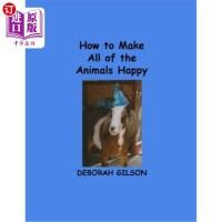 【中商海外直订】How to Make All of the Animals Happy