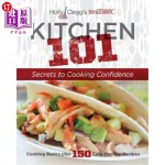 【中商海外直订】Holly Clegg's trim&TERRIFIC: Kitchen 101: Secrets t