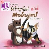 【中商海外直订】Kitty Girl and Mr. Squirrel - Book One: Rescued and