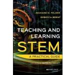 英文原版 STEM教与学:练习指南 早教 儿童开发 教师用书Teaching And Learning Stem: A