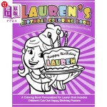 【中商海外直订】Lauren's Birthday Coloring Book Kids Personalized B