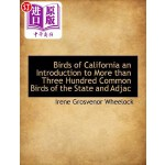 【中商海外直订】Birds of California an Introduction to More Than Th