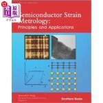 【中商海外直订】Semiconductor Strain Metrology: Principles and Appl