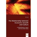 【预订】The Relationship Between Economic Growth and Culture