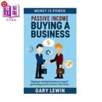 【中商海外直订】Passive Income: Buying Business: Buying an existing