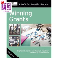 【中商海外直订】Winning Grants: A How-To-Do-It Manual for Librarian
