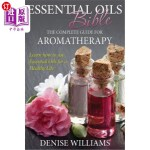 【中商海外直订】Essential Oils Bible: The Complete Guide for Aromat