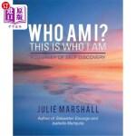 【中商海外直订】Who Am I? This Is Who I Am: A Journey of Self-Disco