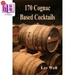 【中商海外直订】170 Cognac Based Cocktails