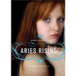 Star Crossed: Aries Rising Bonnie Hearn Hill Running Press