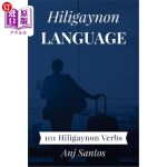 【中商海外直订】Hiligaynon Language: 101 Hiligaynon Verbs