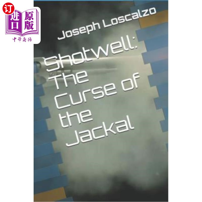 【中商海外直订】Shotwell: The Curse of the Jackal