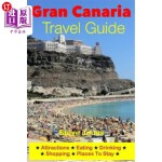 【中商海外直订】Gran Canaria Travel Guide - Attractions, Eating, Dr