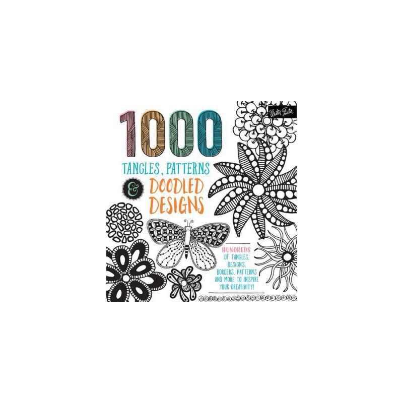 【预订】1,000 Tangles, Patterns & Doodled Designs: Hundreds of Tangles, Designs, Borders, Patterns and More to Inspire Your Creativity! 预订商品,需要1-3个月发货,非质量问题不接受退换货。