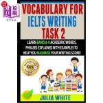 【中商海外直订】Vocabulary for Ielts Writing Task 2: Learn Band 8-9