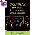【中商海外直订】Insights: How Expert Principals Make Difficult Deci