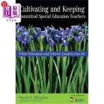 【中商海外直订】Cultivating and Keeping Committed Special Education