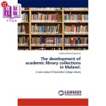 【中商海外直订】The Development of Academic Library Collections in
