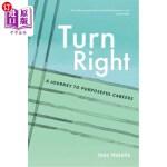 【中商海外直订】Turn Right: A Journey to Purposeful Careers