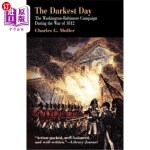 【中商海外直订】Darkest Day: The Washington-Baltimore Campaign Duri