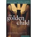 The Golden Child Penelope Fitzgerald Mariner Books