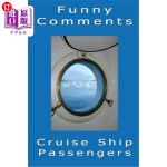 【中商海外直订】Funny Comments - Cruise Ship Passengers