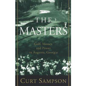 【预订】The Masters  Golf, Money, and Power in Augusta, Georgia 预订商品,需要1-3个月发货,非质量问题不接受退换货。