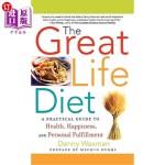 【中商海外直订】The Great Life Diet: A Practical Guide to Heath, Ha