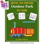【中商海外直订】How to Draw for Kids - Outdoor Park: Step by Step I