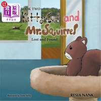 【中商海外直订】Kitty Girl and Mr. Squirrel: Lost and Found Book 2