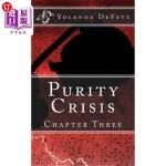 【中商海外直订】Purity Crisis: Chapter Three