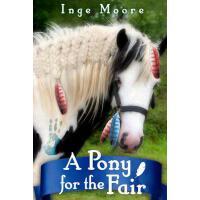 【预订】A Pony for the Fair: The Gypsy Pony